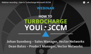 Webinar recording – How to Turbocharge Microsoft SCCM